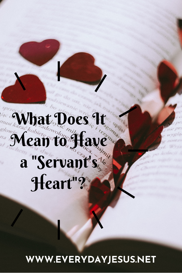 What Does It Mean to Have a _Servant's Heart__