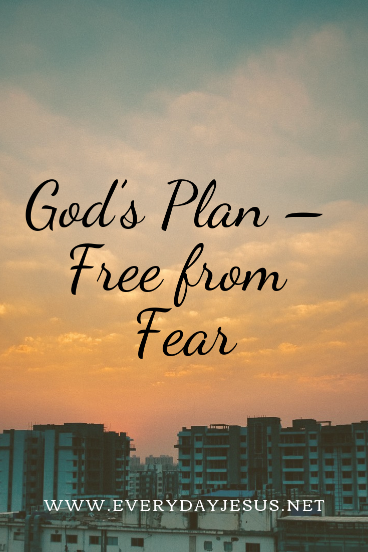 God's Plan – Free from Fear