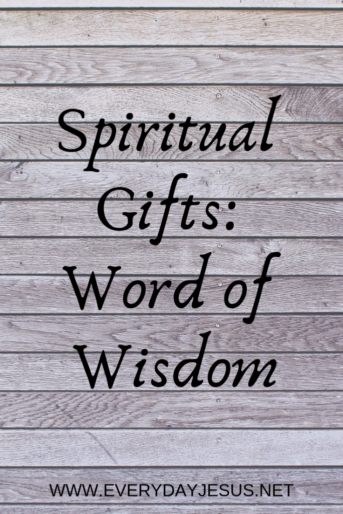 Spiritual Gifts_ Word of Wisdom