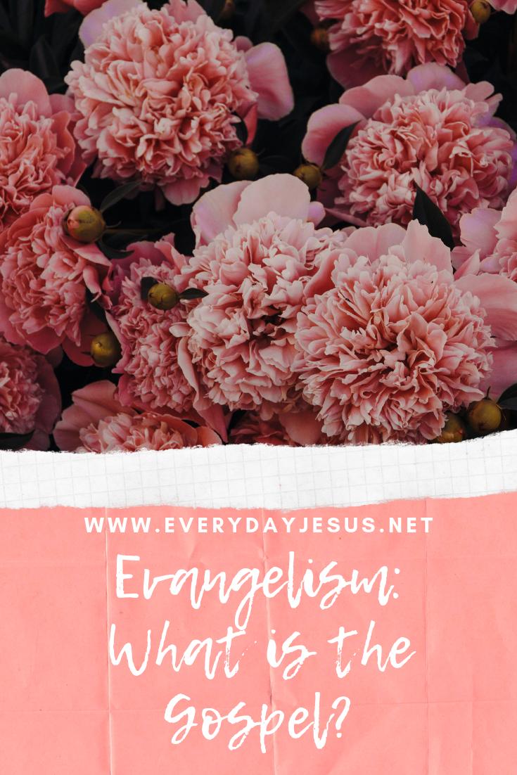 Evangelism_ What is the Gospel_